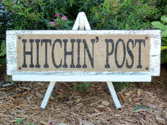 Ranch Style, Country, Barn Decor, HITCHIN POST, Wedding sign, Rustic