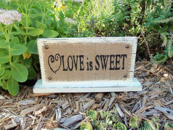 WEDDING LOVE is SWEET sign Hand Painted