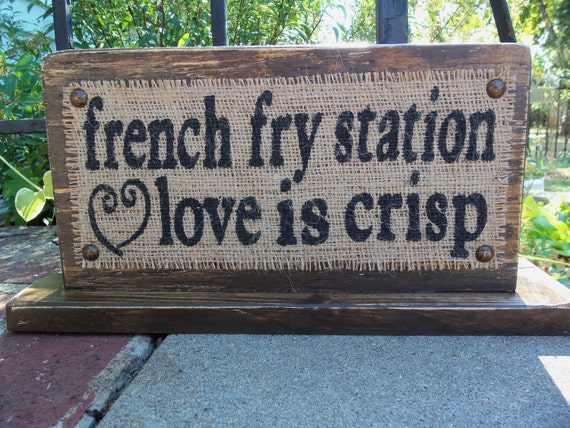Custom Wedding Reception sign French Fry Station party self-standing sign seven inches by fourteen inches reception table