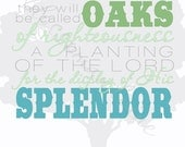 "Oaks of Righteousness Isaiah 61:3 Scripture Print- green and turquoise ""Cool as a Cucumber""- 8x10."