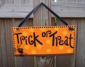 Polka Dot Trick or Treat Handpainted Halloween Door/Wall Sign