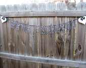 Customized Engagement Banner Couples Shower Engagement Photo Prop