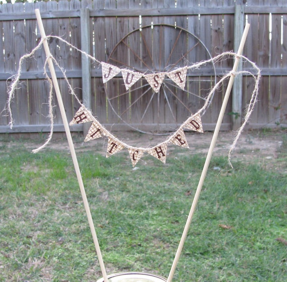 Cake Banner Just Hitched Wedding Burlap Rustic Country Wedding Banner