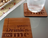 Your Drink's on Me - set of 4 coasters