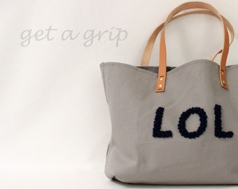 """Canvas Tote...""""LOL"""" Petite Gray tote bag with PERSONALIZED leather label"""