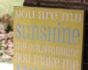 You are my Sunshine - hand painted shabby chic subway art  tyopography sign
