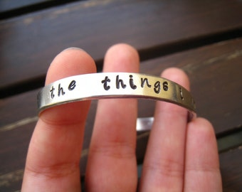 """GAME of THRONES """"The Things I Do For Love"""" Jaime Lannister Quote, Hand-Stamped Light Stackable Bangle,Gift Wrapped FREE Shipping"""