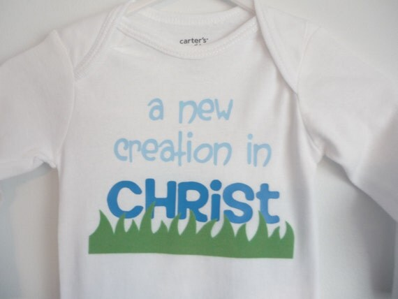 SALE and Free Shipping-NEW CREATION in Christ 6 month long sleeve onesie-boy. Unique baby shower gift, dedication, baptism, or every day.