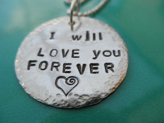 I Will Love You Forever handstamped necklace