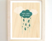 Rain, Rain, Go Away - art print - 8x10