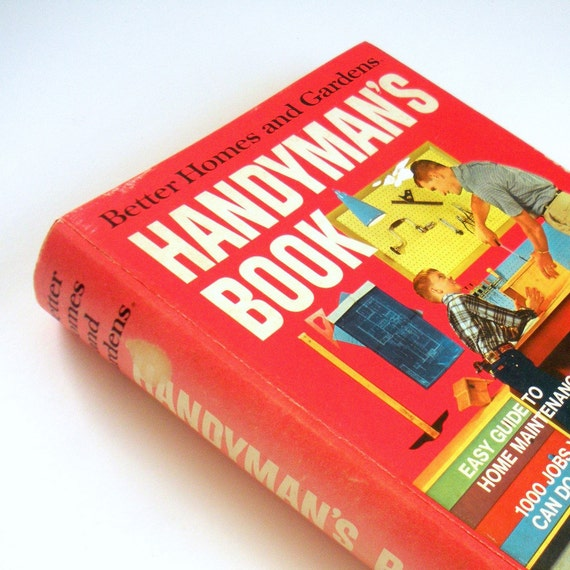 Vintage Handyman's Book - Better Homes and Gardens - 1974 Fifth Printing