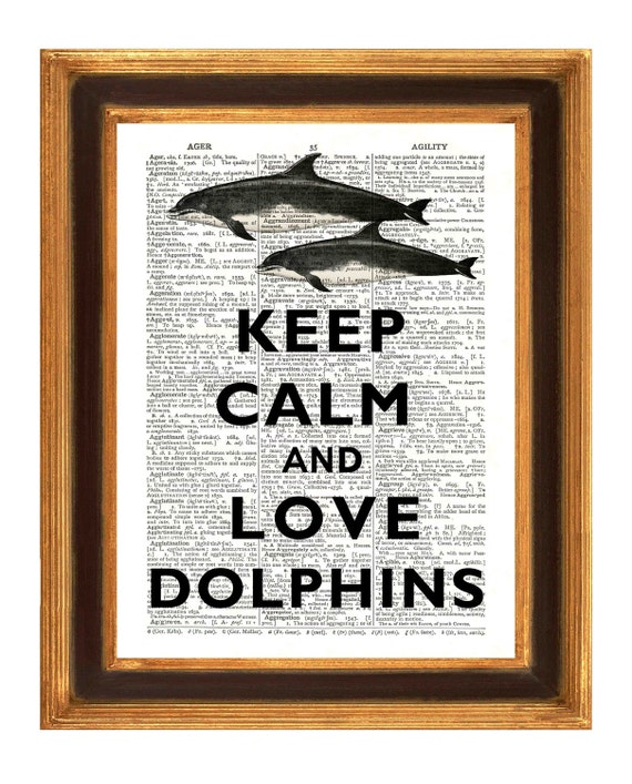 Keep calm and Love Dolphins Vintage illustration  Print Dictionary art Print, Upcycled book Page, Upcycled art print