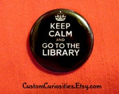 Keep Calm and Go to the Library 1.25in pinback button