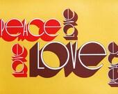 Peace-Love - hand silkscreened original art