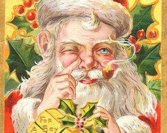 Vintage Christmas Art - Holiday print from an antique postcard showing an Old-Fashioned Santa Smoking a Pipe and Rubbing his Nose
