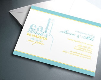 Wedding or Engagement Party Invitation Card - Printable PDF - Eat, Drink & Be Married - Personalized - Custom Colors