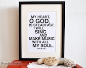 Sing and make music with all my soul. Psalm 108:1. 8x10in  DIY Printable Christian Poster. PDF.Bible Verse.