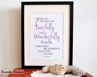 Fearfully and Wonderfully Made. Psalm 139:14. 8x10in  DIY Printable Christian Poster. PDF.Bible Verse.