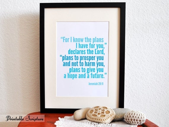 Jeremiah 29:11. 8x10. DIY. PDF. Printable Christian Poster. I know the plans I have for you.Bible Verse.
