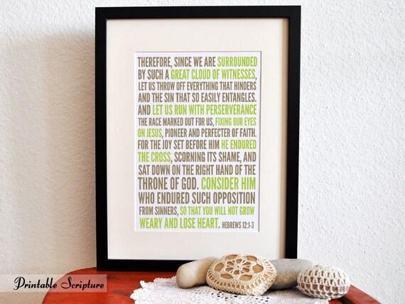 Consider Him. Hebrews 12:1-3. 8x10.  DIY. Printable Christian Poster. PDF. Bible Verse.