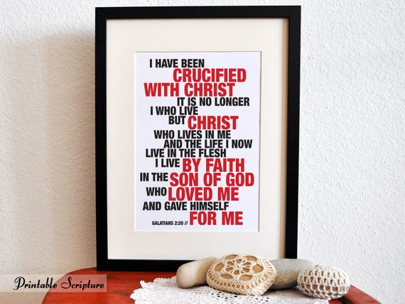 Galatians 2:20. Crucified with Christ. 8x10in. DIY. Printable Christian Poster. Bible Verse.