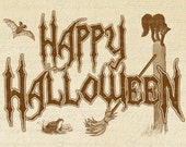 HAPPY HALLOWEEN Digital Collage Sheet Download Burlap Fabric Transfer Text Typography Iron On Pillows Tote Tea Towels No. 2682 Sepia