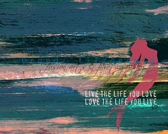 Live the Life you Love Love the Life you Live Bob Marley Lyrics Mermaid Product Options and Pricing via Dropdown Menu