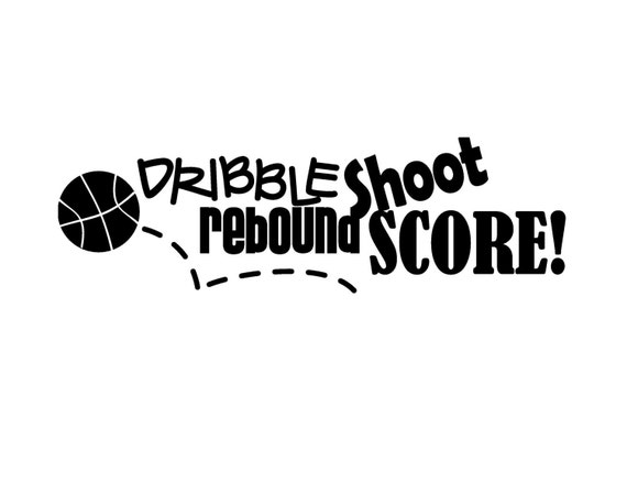 Kentucky Wildcats Wall Quotes Quotesgram: Items Similar To Dribble Shoot Rebound Score Basketball