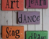 Art, Learn, Dance, Sing, Draw, Set of 5 Small Handpainted Wooden Word Art Signs Great Teachers Gift