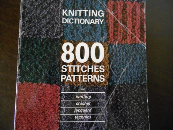 Knitting Stitches Dictionary Free : Knitting Dictionary 800 Stitch Patterns by OldVintageGoodies
