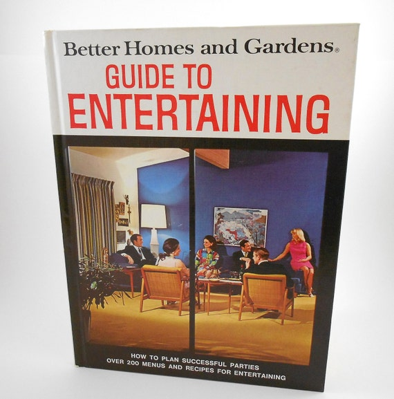 1969 Guide to Entertaining Better Homes and Gardens