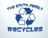 Recycle Decal - Personalized Recycle Decal - Earth Day - Family Name Decal - DIY Recycle Bin Vinyl Sticker