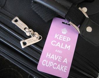 Keep Calm and Have a Cupcake Luggage Tag PAIR -  Bright Pink Luggage Tag- Pink and White - Keep Calm and Eat a Cupcake