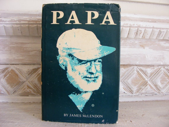 Papa Hemingway in Key West book by James McLendon 1974 1st edition