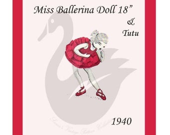 "Reproduction 18"" Miss Ballerina Doll & Tutu Sewing Pattern"