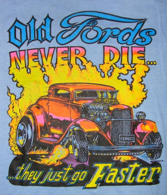 Vintage 70s OLD FORDS Never Die Iron On Tshirt