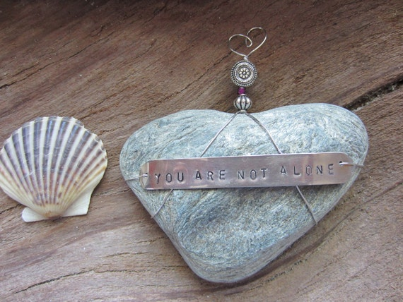 You Are Not Alone Heart Shaped Beach Stone Paperweight