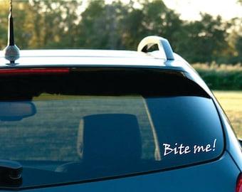 Bite Me Vinyl car Decal FREE SHIPPING
