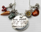 Let Food be thy MEDICINE - sterling silver and hand painted pewter inspirational necklace
