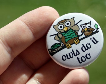 Pin Back Button Knitting Owls Flair 1.5 inch