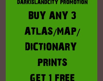 PROMOTION Sale - Buy Any 3 Atlas Map Dictionary Prints and Get 1 PRINT FREE vintage upcycled recycled