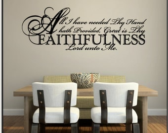 """All I have...Faithfulness 23""""w x 8""""h (C006)- Vinyl Decal for walls, tiles, doors, windows, mirrors, crafts, and more"""