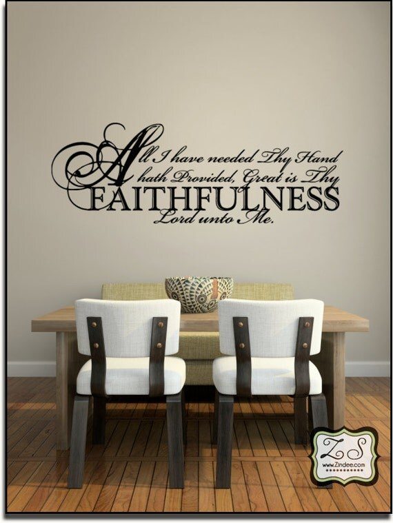 "All I have...Faithfulness 23""w x 8""h (C006)- Vinyl Decal for walls, tiles, doors, windows, mirrors, crafts, and more"