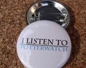 Potterwatch 1.5 inch Button (1 Button)