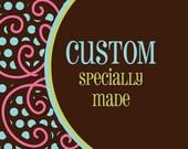Custom Order for Jen Kawley