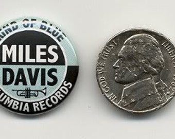 MILES DAVIS Kind Of Blue Promo PINBACK Jazz