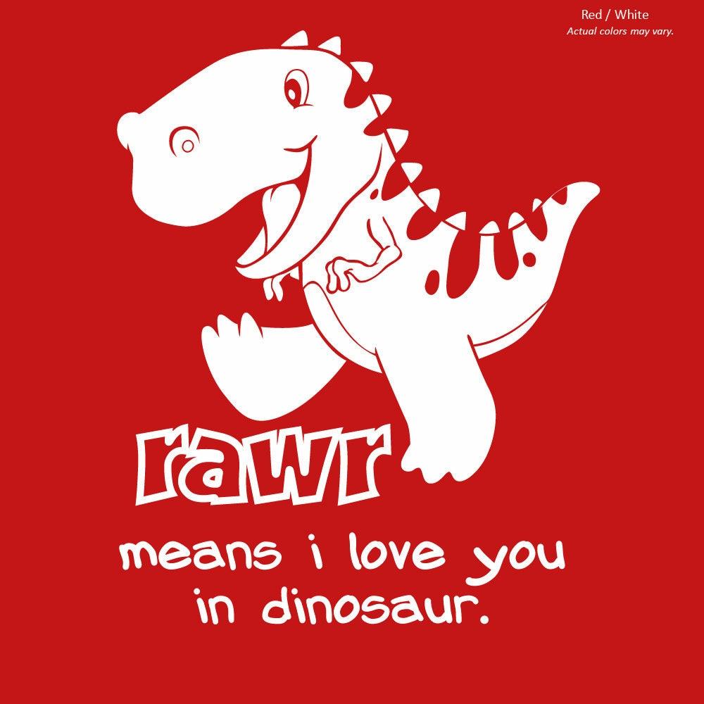 NEW Rawr Means I Love You in Dinosaur Infant Toddler Kids t