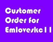 Custom Order For Emloveskc11