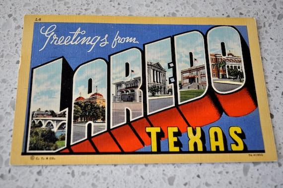 Laredo Texas Vintage Postcard Greetings from Laredo