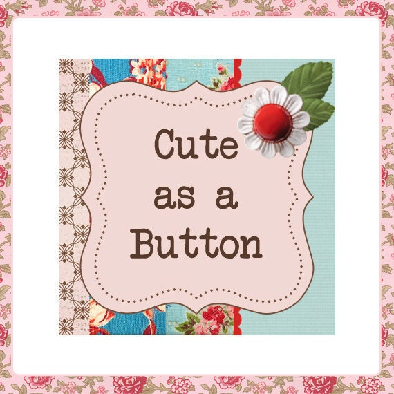 "Etsy Shop Banner Set w/ New SizeCover Photo ""Cute as a Button "" - Pre-made Vintage Floral Design - 6 Piece Set"